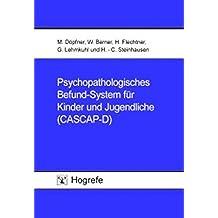 Psychopathologisches Befund-System für Kinder und Jugendliche (CASCAP-D)