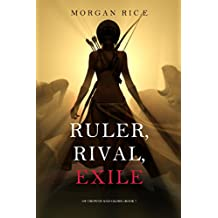 Ruler, Rival, Exile (Of Crowns and Glory—Book 7) (English Edition)