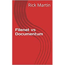 Filenet vs Documentum (English Edition)