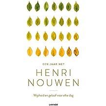 Een jaar met Henri Nouwen: Wijsheid en geloof voor elke dag
