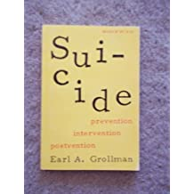 Suicide-Prevention Intervention Postvention by Earl A. Grollman (1971-05-03)