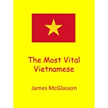 The Most Vital Vietnamese (Most Basic Languages) (English Edition)