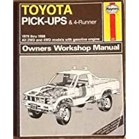 Toyota Pick-up and 4-Runner 1979-88, All 4 x 2 and 4 x 4 Models Owner's Workshop Manual