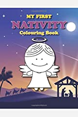 My First Nativity Colouring Book: Christian Christmas colouring book for the little ones (Colouring Books for Toddlers) Paperback