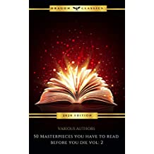 50 Masterpieces you have to read before you die vol: 2 (2020 Edition) (English Edition)