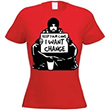 De monedas de Banksy Mantén tu, I Want T-camiseta de manga corta de caja de cambios para mujer (de elecciones de color)