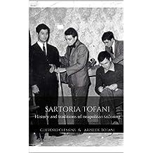 Sartoria Tofani : History and traditions of neapolitan tailoring (English Edition)