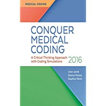 Conquer Medical Coding A Critical Thinking Approach with Coding Simulations 2016