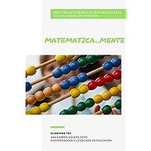 MATEMATICAMENTE: Guía con actividades de matemática para 4to y 5to grado de primaria