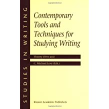 Contemporary Tools and Techniques for Studying Writing (Studies in Writing)