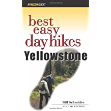 Best Easy Day Hikes Yellowstone, 2nd (Best Easy Day Hikes Series)
