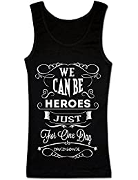 We Can Be Heroes Just for One Day Women's Tank Top Shirt Camiseta sin mangas para mujer