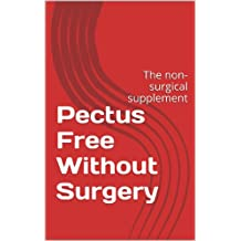 Pectus Free Without Surgery: The non-surgical supplement (English Edition)