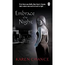 Embrace The Night by Karen Chance (2008-04-03)