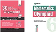 30 Mock Test Series for Olympiads Class 6 Science, Mathematics, English, Logical Reasoning, GK & Cyb&O