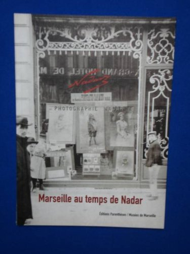 Descargar Libro Marseille au temps de Nadar de Collectif