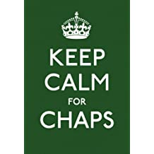 Keep Calm for Chaps (Keep Calm and Carry on)