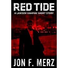 Red Tide: A Lawson Vampire Story #13: A Supernatural Espionage Urban Fantasy Series (The Lawson Vampire Series)