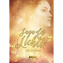 Saga des Lichts: Die Göttin (German Edition)