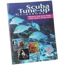 Scuba Tune-Up Guide Book Training Materials for Scuba Divers
