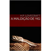 A Maldição de Yig (Portuguese Edition)
