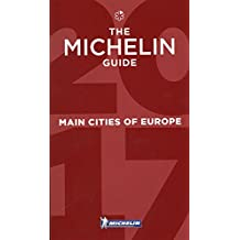 MICHELIN Main Cities of Europe 2017: Hotels & Restaurants (MICHELIN Hotelführer)