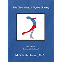 The Geometry of Figure Skating (English Edition)
