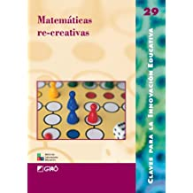 Matemáticas Re-Creativas: 029 (Editorial Popular)