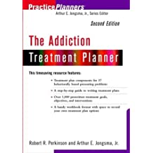 The Addiction Treatment Planner (PracticePlanners?) by Robert R. Perkinson (2001-09-07)