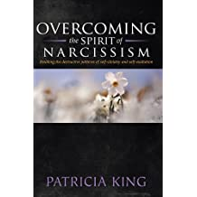 Overcoming the spirit of Narcissism