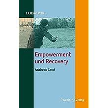 Empowerment und Recovery (Basiswissen)