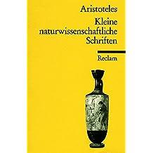 Kleine naturwissenschaftliche Schriften (Parva naturalia) (Reclams Universal-Bibliothek)