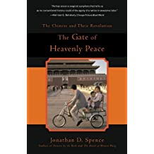 The Gate of Heavenly Peace: Chinese and Their Revolution, 1895-1980 by Jonathan D. Spence (1983-03-31)