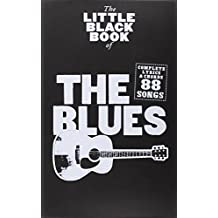 Little Black Songbook Of The Blues Lyrics And Chords Book (Little Black Book)