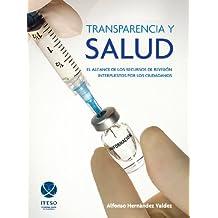 Transparencia y salud : el alcance de los recursos de revisión interpuestos por los ciudadanos