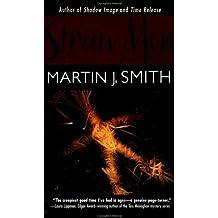 Straw Men by Martin J. Smith (2001-01-01)