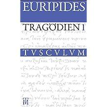 Tragödien: Griechisch - Deutsch (Sammlung Tusculum)