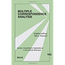 Multiple Correspondence Analysis (Quantitative Applications in the Social Sciences)