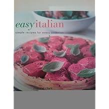Easy Italian by Maxine Clark (2005-07-02)