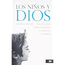 Los ninos y dios/ Kids and God by Juan Delval (2008-07-06)