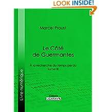 A la recherche du temps perdu: Tome III - Le Côté de Guermantes (French Edition)