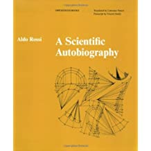 Scientific Autobiography (Oppositions Books) by Aldo Rossi (2010-02-28)
