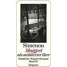 Maigret als möblierter Herr: Sämtliche Maigret-Romane