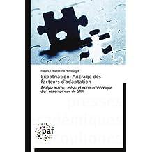 Expatriation: ancrage des facteurs d'adaptation