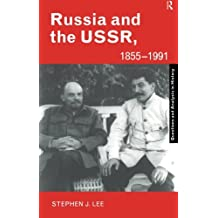 Russia and the USSR, 1855-1991: Autocracy and Dictatorship (Questions and Analysis in History)