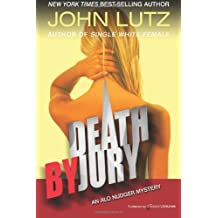 Death by Jury: Alo Nudger Series: Volume 9 by John Lutz (2012-10-04)