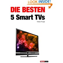 Die besten 5 Smart TVs (German Edition)