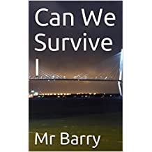 Can We Survive I (English Edition)