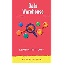 Learn Data Warehousing in 1 Day: Complete ETL guide for beginners