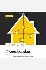 Traumhausbau: Dein Bautagebuch und Baureport zum Selbsteintragen! (#12) Taschenbuch
